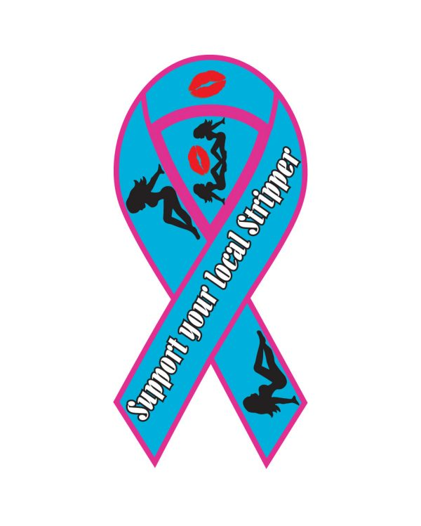 """Support Stripper Magnet or Sticker for Indoor or Outdoor Use 8"""" x 4"""""""