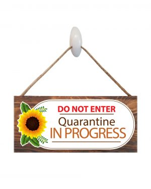 "Quarantine in Progress Wood Virus Sign Size: 12"" W x 5.5"" H - With Rope 11"" H -.30 Thick"