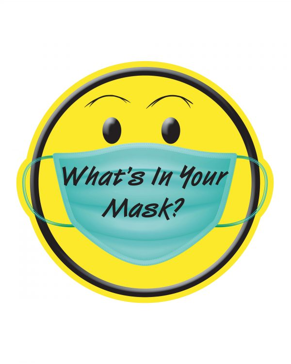 "Whats in Your Mask Can Koozie? Sticker or Magnet for indoor & outdoor use Size: 5"" X 4.697"""